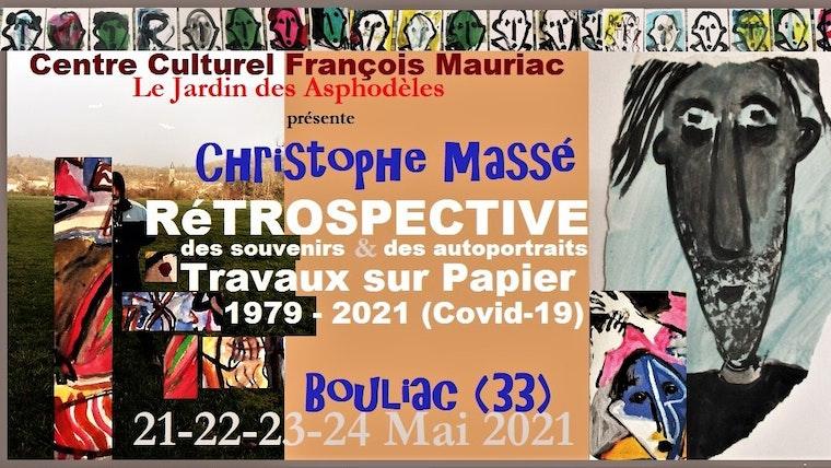 AVEC OU SANS PUBLIC   : Rétrospective des oeuvres de Christophe Massé les 21, 22, 23 et 24 MAI 2021 , salle Panoramique du centre culturel François Mauriac , à BOULIAC